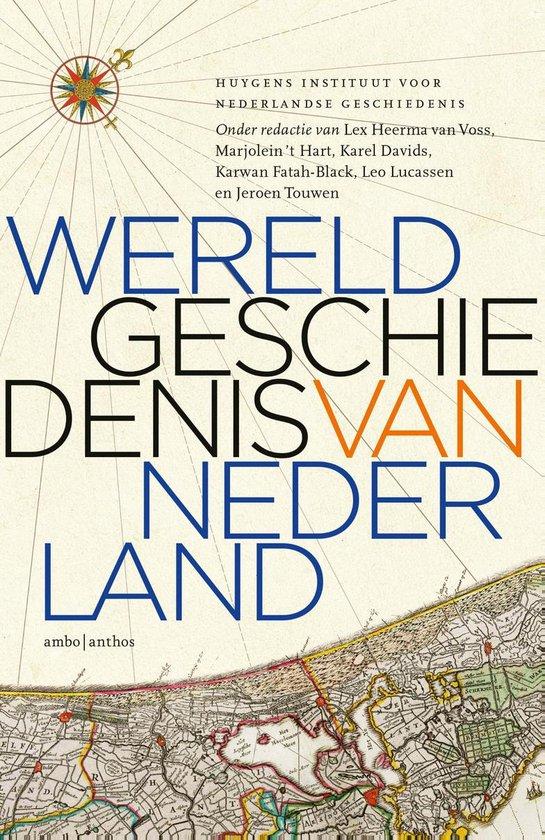 Wereldgeschiedenis van Nederland - Leendert Louwe Kooijmans |