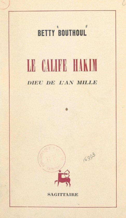 Le calife Hakim, dieu de l'an mille