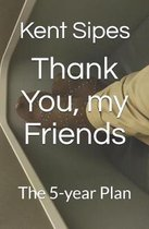 Thank You, my Friends
