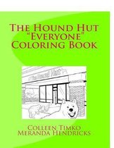 The Hound Hut Everyone Coloring Book