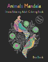 Animals Mandala Stress Relieving Adult Coloring Book Midnight Edition