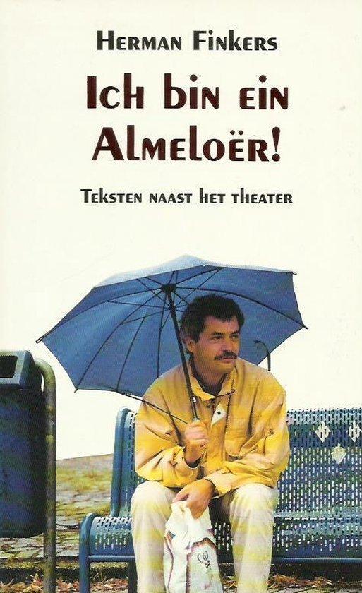 Ich bin ein Almeloer! - H. Finkers |