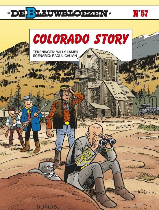 Blauwbloezen 57. colorado story - Willy Lambil |