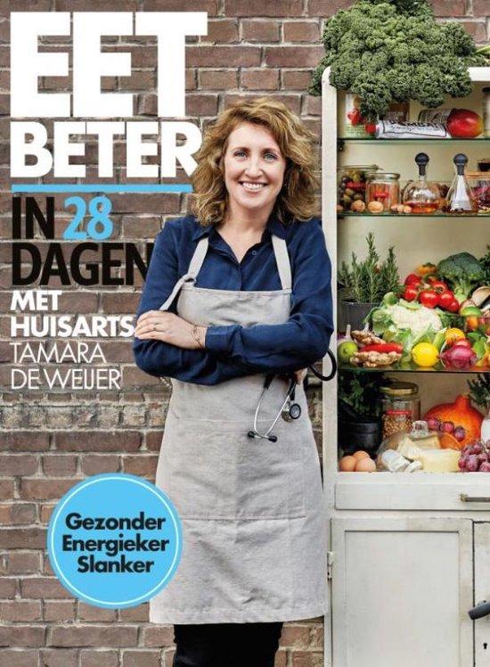 Boekomslag voor Eet beter in 28 dagen met huisarts Tamara de Weijer