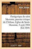 Panegyrique de saint Memmie, premier eveque de Chalons. Eglise de Saint-Memmie, 3 aout 1884