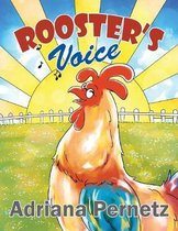 Rooster's Voice