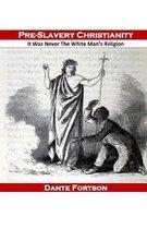 Pre-Slavery Christianity