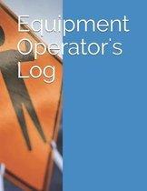 Equipment Operator's Log