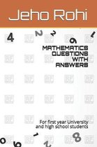 Mathematics Questions with Answers