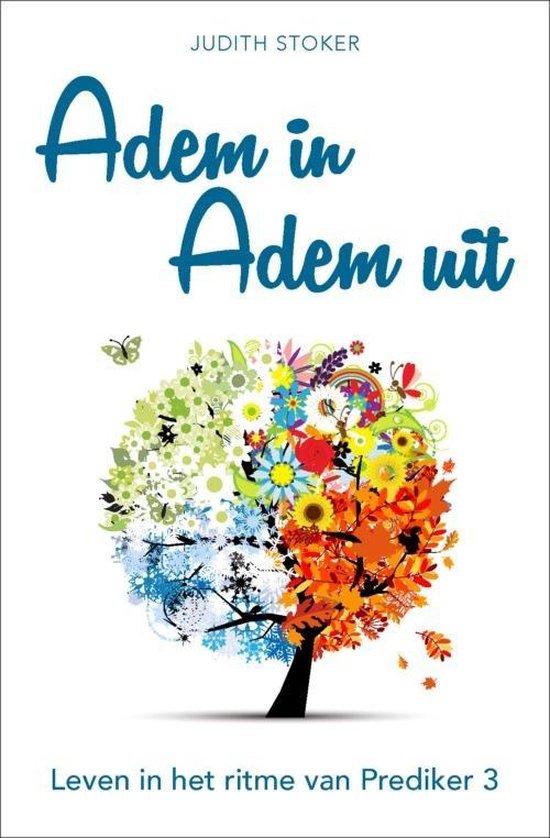 Adem in adem uit - Judith Stoker   Fthsonline.com