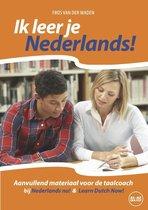 Ik leer je Nederlands! Niveau CEFR A1 - A2