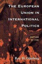 The European Union in International Politics