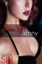 Breaking Jenny