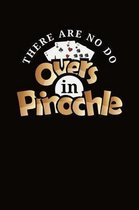 There Are No Do Overs In Pinochle