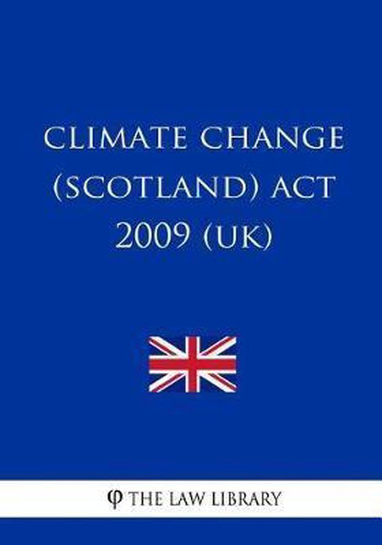 Climate Change (Scotland) Act 2009 (UK)