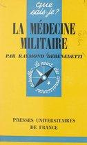 La médecine militaire