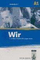 Wir - Deutsch Fur Junge Lerner