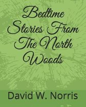 Bedtime Stories from the North Woods