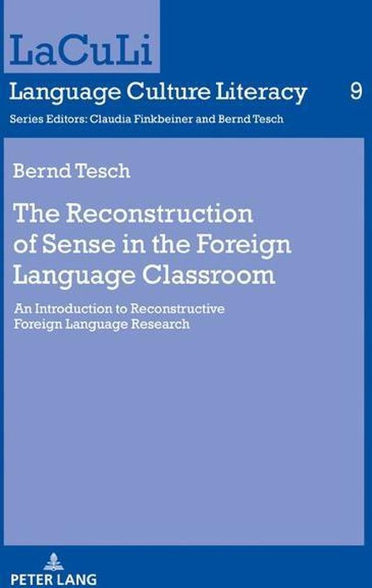 The Reconstruction of Sense in the Foreign Language Classroom