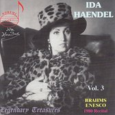 Legendary Treasures - Ida Haendel Vol 3 - Brahms, et al