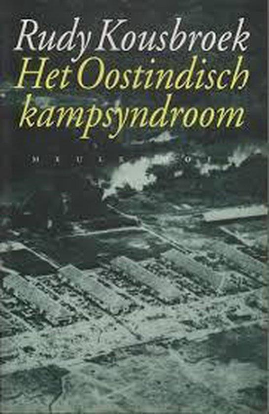 Anathema's 6: het oostindisch kampsyndroom - Rudy Kousbroek  