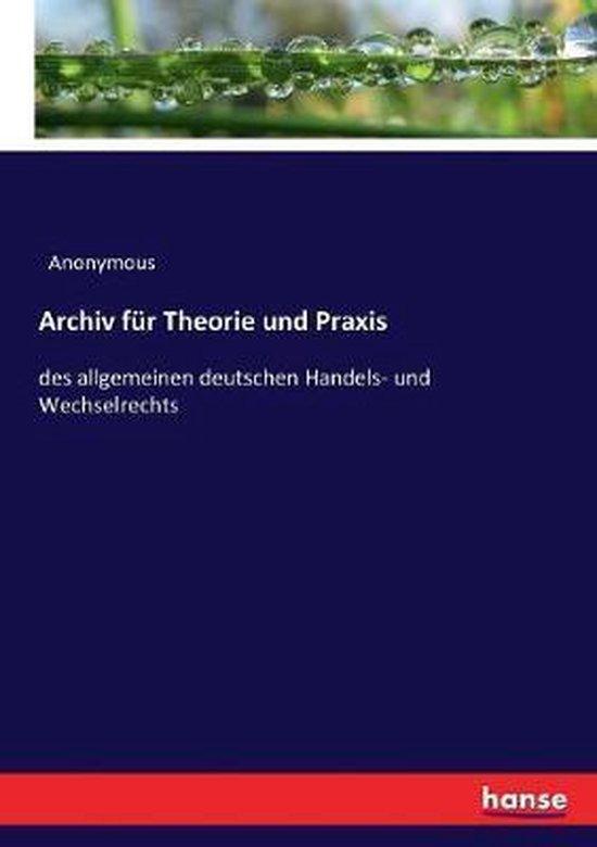 Archiv fur Theorie und Praxis