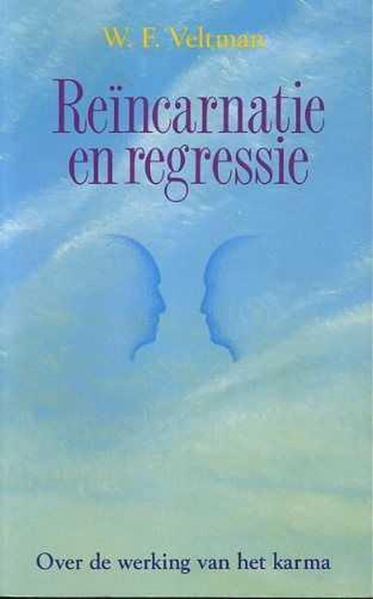 Reincarnatie en regressie - W. Veltman |