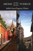 Aroma of Two/de Dos Pueblos