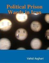 Political Prison Wards in Iran