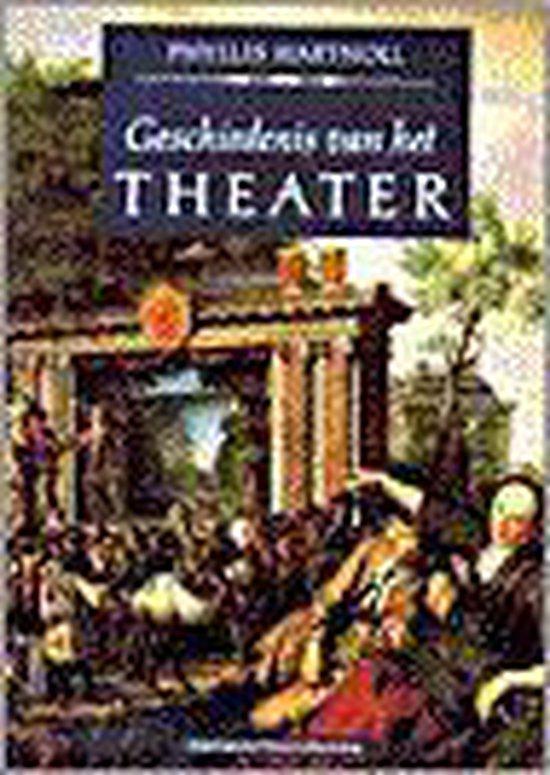 Geschiedenis van het theater - Phyllis Hartnoll  