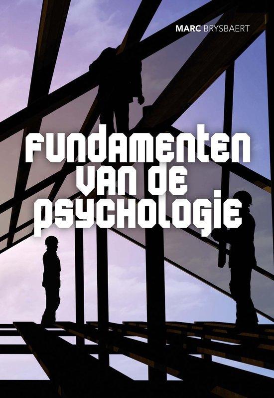 Fundamenten van de psychologie editie 2014 - Marc Brysbaert |