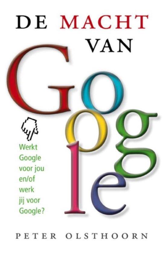 Cover van het boek 'De macht van google' van Peter Olsthoorn