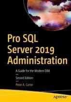 Pro SQL Server 2019 Administration