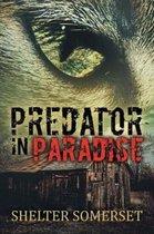 Predator in Paradise