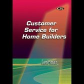 Customer Service for Home Builders