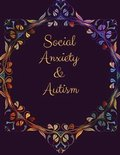 Social Anxiety and Autism Workbook