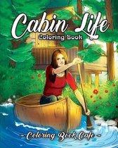 Cabin Life Coloring Book