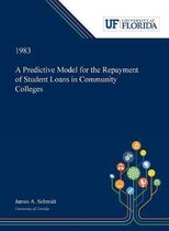 A Predictive Model for the Repayment of Student Loans in Community Colleges