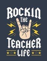 Rockin The Teacher LIfe