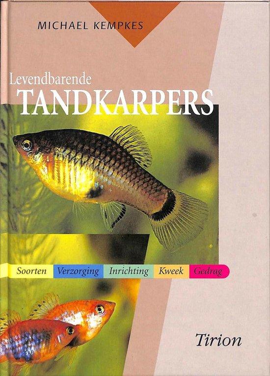 Levendbarende Tandkarpers - Michael Kempkes pdf epub