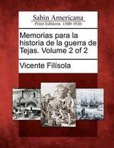 Memorias para la historia de la guerra de Tejas. Volume 2 of 2