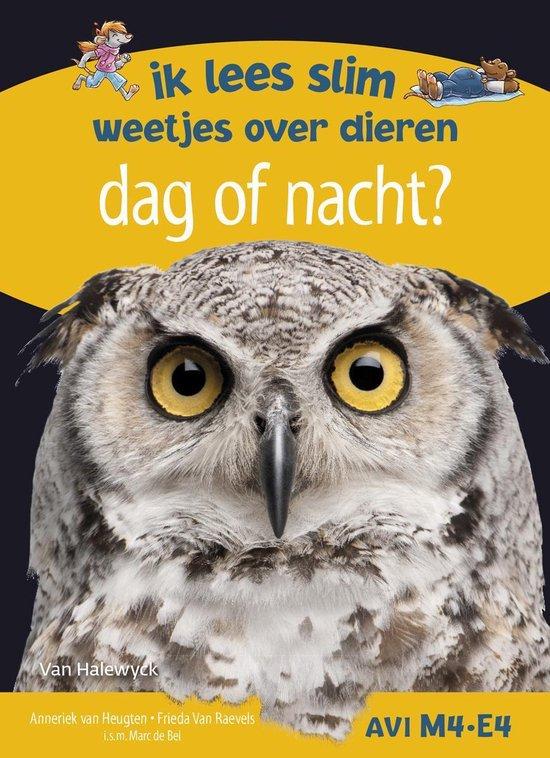 Boek cover Dag of nacht? Ik lees slim - weetjes over dieren van Anneriek van Heugten (Hardcover)