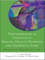 Partnerships in Community Mental Health Nursing and Dementia Care
