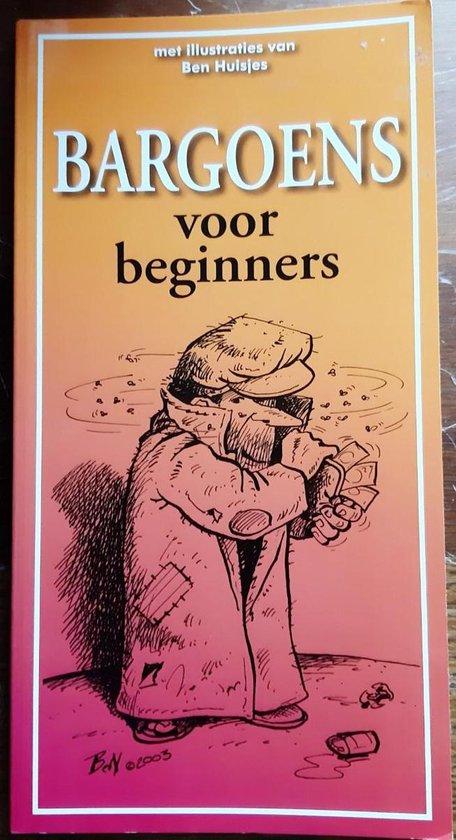 Bargoens voor beginners - A. Dijkstra |