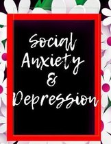 Social Anxiety and Depression Workbook