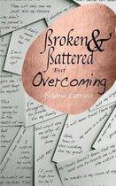 Broken & Battered but Overcoming