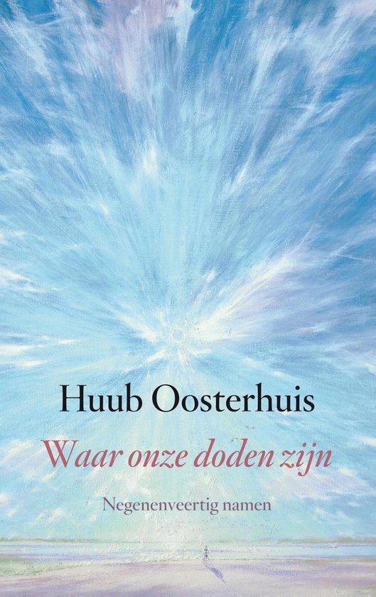 Waar onze doden zijn - Huub Oosterhuis | Readingchampions.org.uk