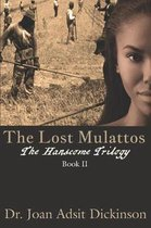 The Lost Mulattos