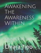 Awakening The Awareness Within