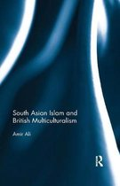 South Asian Islam and British Multiculturalism